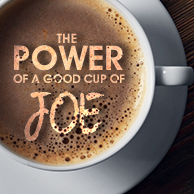 The Power of a Good Cup of Joe
