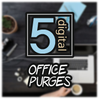 5 Digital Office Purges