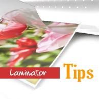 Laminator Tips