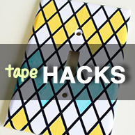Tape Hacks