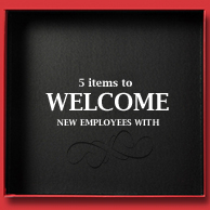 5 Items to Welcome New Employees
